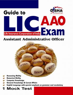 Guide to LIC Assistant Administrative Officer's (AAO) Exam - Read on ipad, iphone, smart phone and tablets.