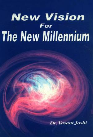 New Vision For the New Millennium