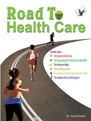 ROAD TO HEALTH CARE  - Read on ipad, iphone, smart phone and tablets.