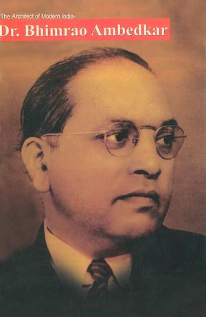 The Architect of Modern India: Dr. Bhimrao Ambedkar - Read on ipad, iphone, smart phone and tablets.