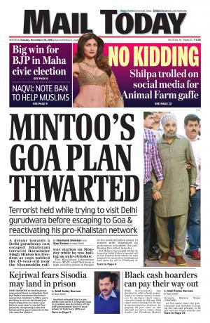 Mail Today Issue, November 29, 2016