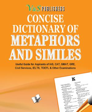 CONCISE DICTIONARY OF METAPHORS AND SIMILIES - Read on ipad, iphone, smart phone and tablets.