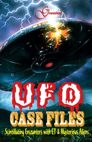 GREATEST UFO CASE FILE - Read on ipad, iphone, smart phone and tablets.