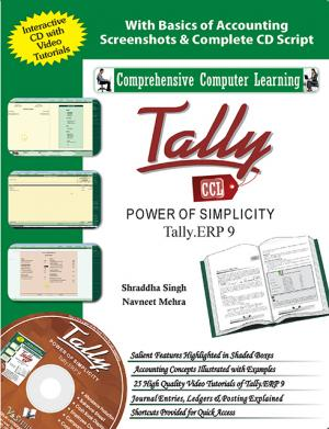 TALLY ERP 9 (POWER OF SIMPLICITY) - Read on ipad, iphone, smart phone and tablets.