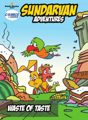 Comics for Change Sundarvan Adventures – Waste of Taste - Read on ipad, iphone, smart phone and tablets.