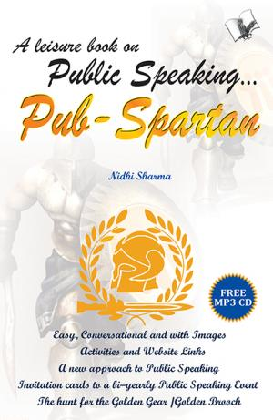 A LEISURE BOOK ON PUBLIC SPEAKING PUB SPARTAN - Read on ipad, iphone, smart phone and tablets.