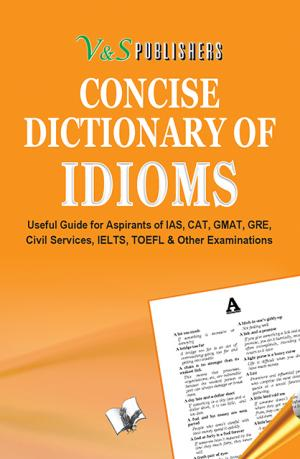CONCISE DICTIONARY OF IDIOMS (POCKET SIZE) - Read on ipad, iphone, smart phone and tablets.