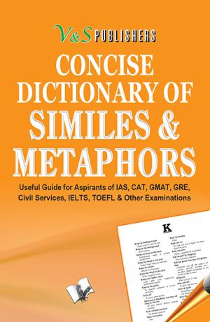 CONCISE DICTIONARY OF METAPHORS AND SIMILIES (POCKET SIZE) - Read on ipad, iphone, smart phone and tablets.