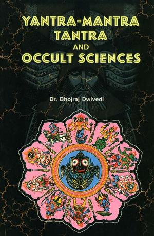 Yantra Mantra Tantra And Occult Sciences e-book in English
