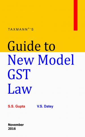 Guide to New Model GST Law