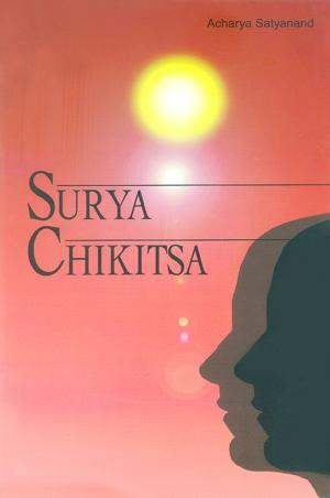 Surya Chikitsa: Guide To Cure Diseases Through Sun-Rays And Colours