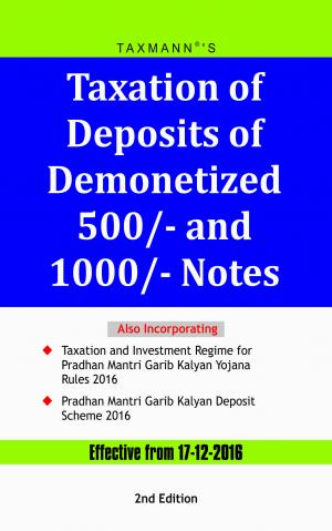 Taxation of Deposits of Demonetized 500/- and 1000/- Notes