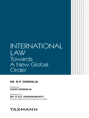 International Law - Towards A New Global Order