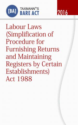 Labour Laws (Simplification of Procedure for Furnishing Returns and Maintaining Registers by Certain Establishments) Act 1988