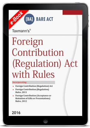 Foreign Contribution (Regulation) Act with Rules