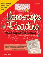 Horoscope Reading Made Easy & Self Learn