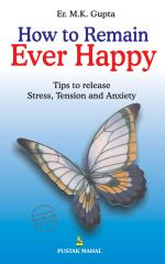 How To Remain Ever Happy