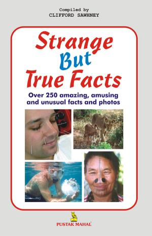Strange But True Facts