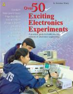 Over 50 Exciting Electronic Experiments