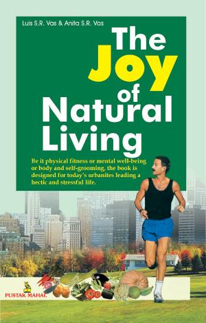 The Joy Of Natural Living - Read on ipad, iphone, smart phone and tablets
