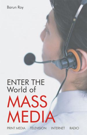 Enter The World Of Mass Media