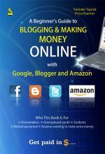 Blogging & Making Money Online with Google