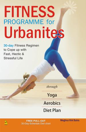 Fitness Programme For Urbanites - Read on ipad, iphone, smart phone and tablets.