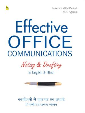 Effective Office Communications Noting And Drafting - Read on ipad, iphone, smart phone and tablets