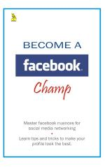 Become A Facebook Champ