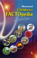 Illustrated Children's Factopedia