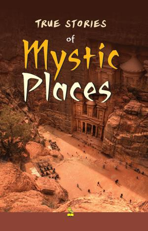 True Stories Of Mystic Places - Read on ipad, iphone, smart phone and tablets