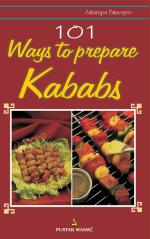 101 WAY TO PREPARE KABABS