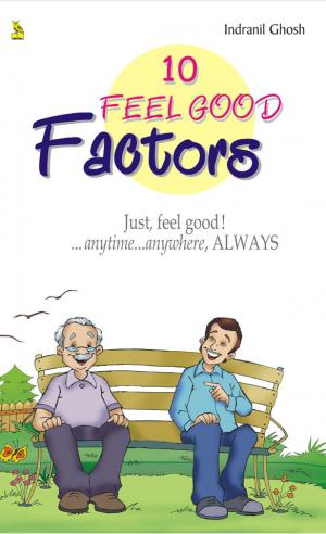 10 FEEL GOOD FACTORS - Read on ipad, iphone, smart phone and tablets