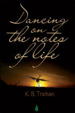 DANCING ON THE NOTES OF LIFE
