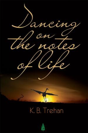 DANCING ON THE NOTES OF LIFE - Read on ipad, iphone, smart phone and tablets
