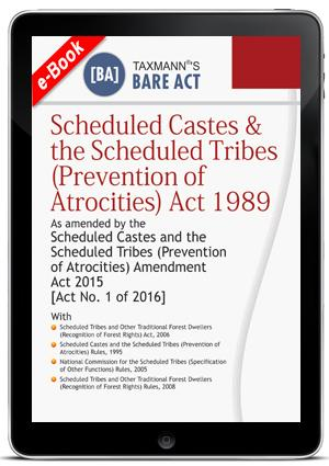 Scheduled Castes & the Scheduled Tribes (Prevention of Atrocities) Act 1989
