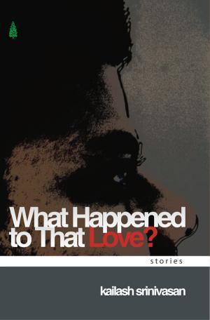 WHAT HAPPENED TO THAT LOVE