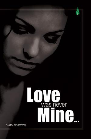 LOVE WAS NEVER MINE