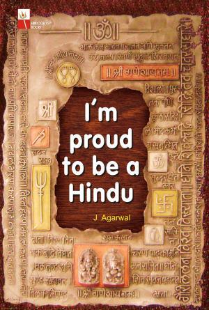 I AM PROUD TO BE A HINDU - Read on ipad, iphone, smart phone and tablets