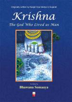 KRISHNA- THE GOD WHO LIVED AS MAN