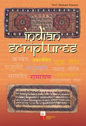 INDIAN SCRIPTURES - Read on ipad, iphone, smart phone and tablets