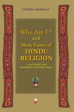 WHO AM I ? & MANY FACETS OF HINDU RELIGION