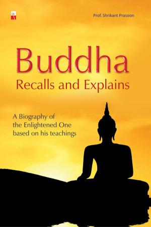 BUDDHA RECALLS AND EXPLAINS - Read on ipad, iphone, smart phone and tablets