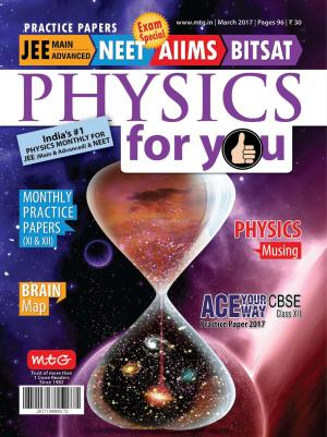 Physics For You- March 2017