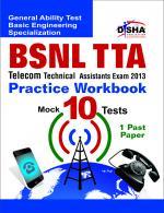BSNL TTA Telecom Technical Assistants Exam 2013 Practice Workbook