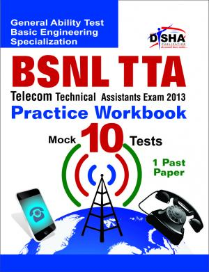 BSNL TTA Telecom Technical Assistants Exam 2013 Practice Workbook - Read on ipad, iphone, smart phone and tablets