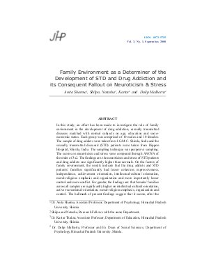 Family Environment as a Determiner of the Development of STD and Drug Addiction and its Consequent Fallout on Neuroticism & Stress by Anita Sharma, Shilpa, Natasha, Kartar and Dalip Malhotra