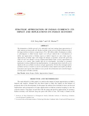 STRATEGIC APPRECIATION OF INDIAN CURRENCY: ITS IMPACT AND IMPLICATIONS ON INDIAN ECONOMY by S.M. Tariq Zafar and S.R. Sharma