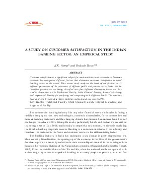 A STUDY ON CUSTOMER SATISFACTION IN THE INDIAN BANKING SECTOR: AN EMPIRICAL STUDY by K.K. Verma and Prakash Tiwari