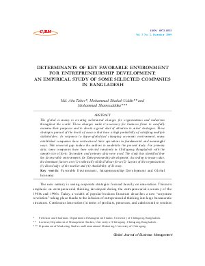 DETERMINANTS OF KEY FAVORABLE ENVIRONMENT FOR ENTREPRENEURSHIP DEVELOPMENT: AN EMPIRICAL STUDY OF SOME SELECTED COMPANIES IN BANGLADESH by Md. Abu Taher, Mohammad Shahab Uddin and Mohammad Shamsuddoha - Read on ipad, iphone, smart phone and tablets